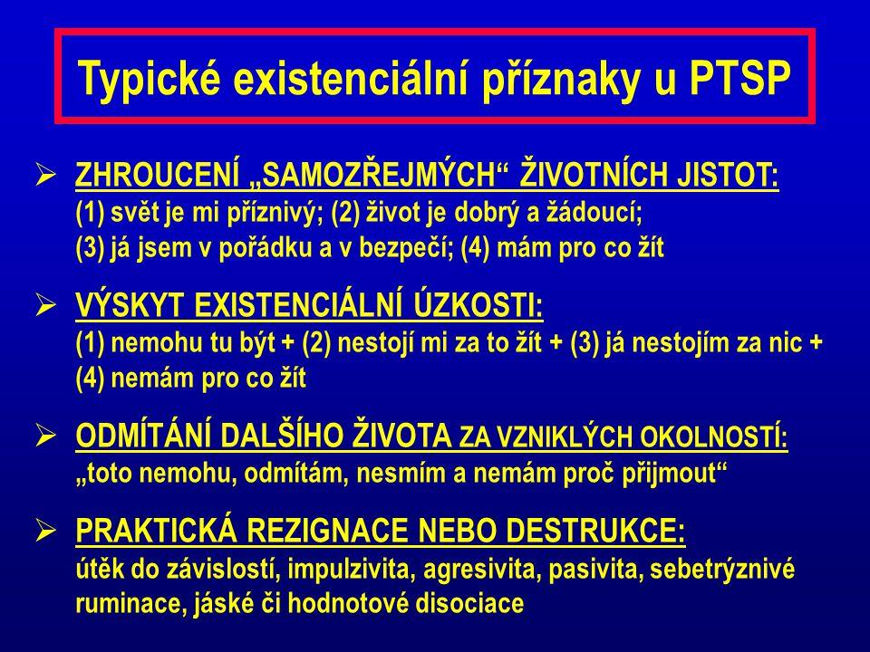 Typické existenciální příznaky u PTSP