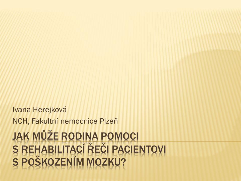 Ivana Herejková NCH, Fakultní nemocnice Plzeň