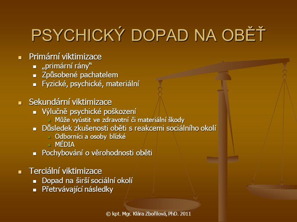 PSYCHICKÝ DOPAD NA OBĚŤ