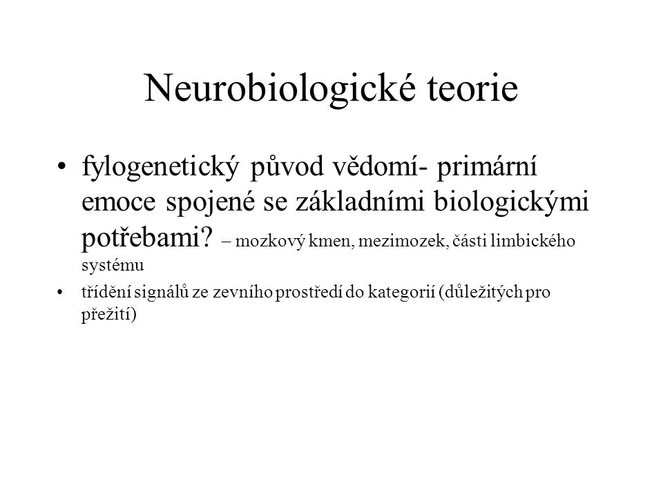 Neurobiologické teorie