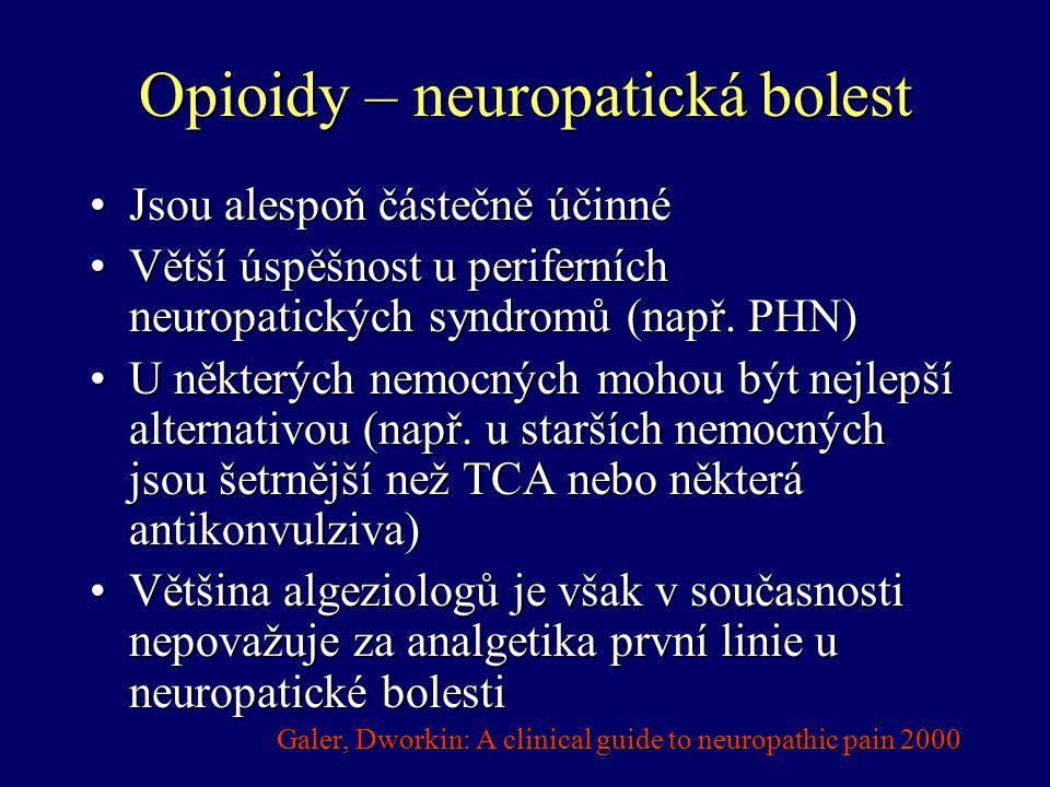 Opioidy – neuropatická bolest
