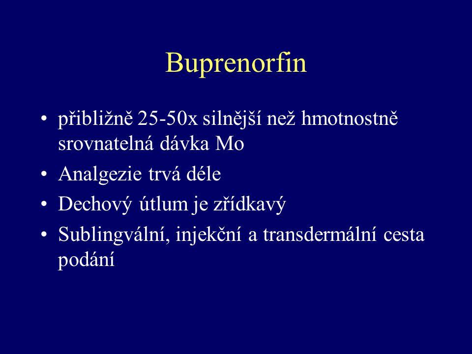 Buprenorfin přibližně 25-50x silnější než hmotnostně srovnatelná dávka Mo. Analgezie trvá déle. Dechový útlum je zřídkavý.
