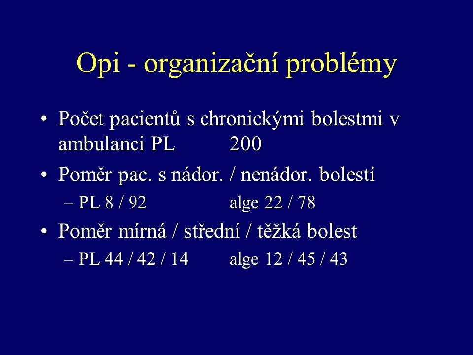 Opi - organizační problémy