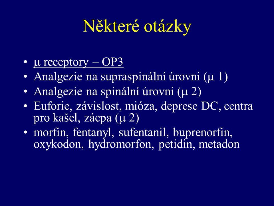 Některé otázky  receptory – OP3