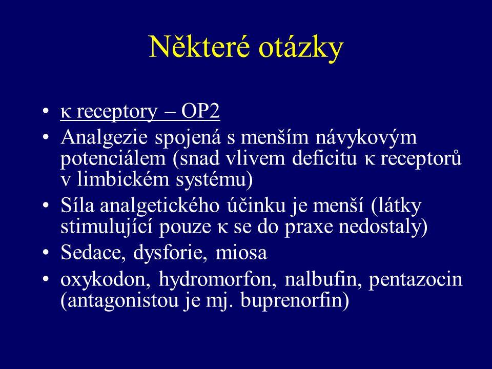 Některé otázky κ receptory – OP2