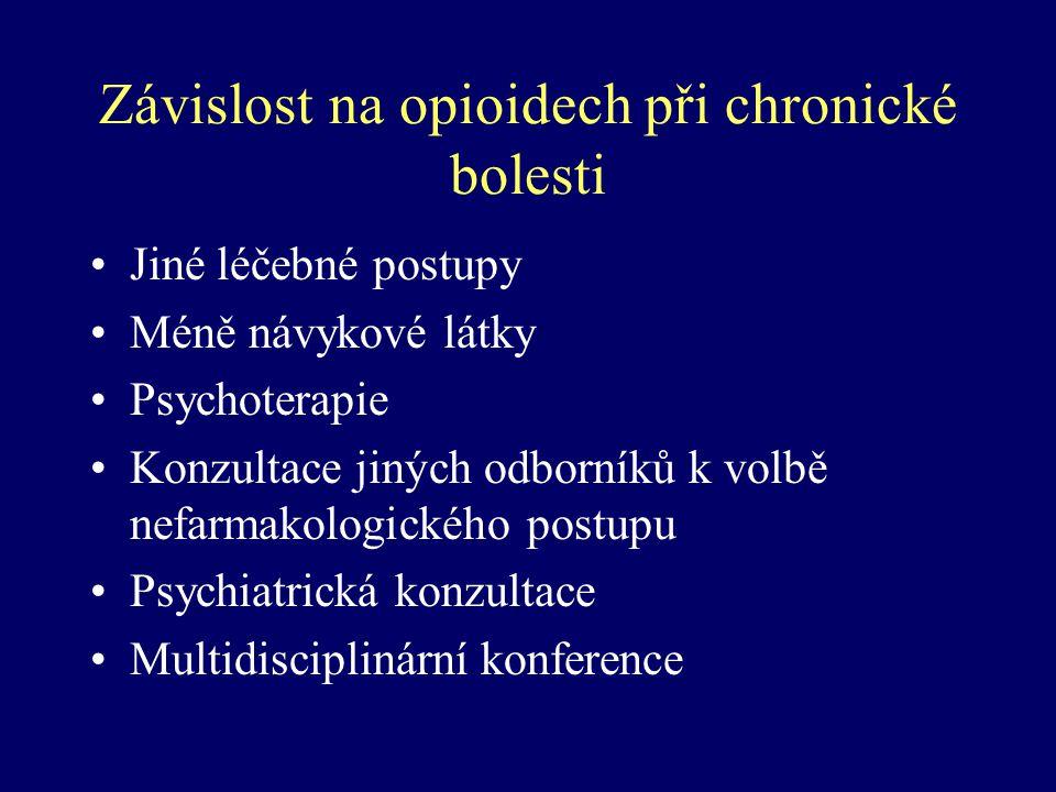Závislost na opioidech při chronické bolesti