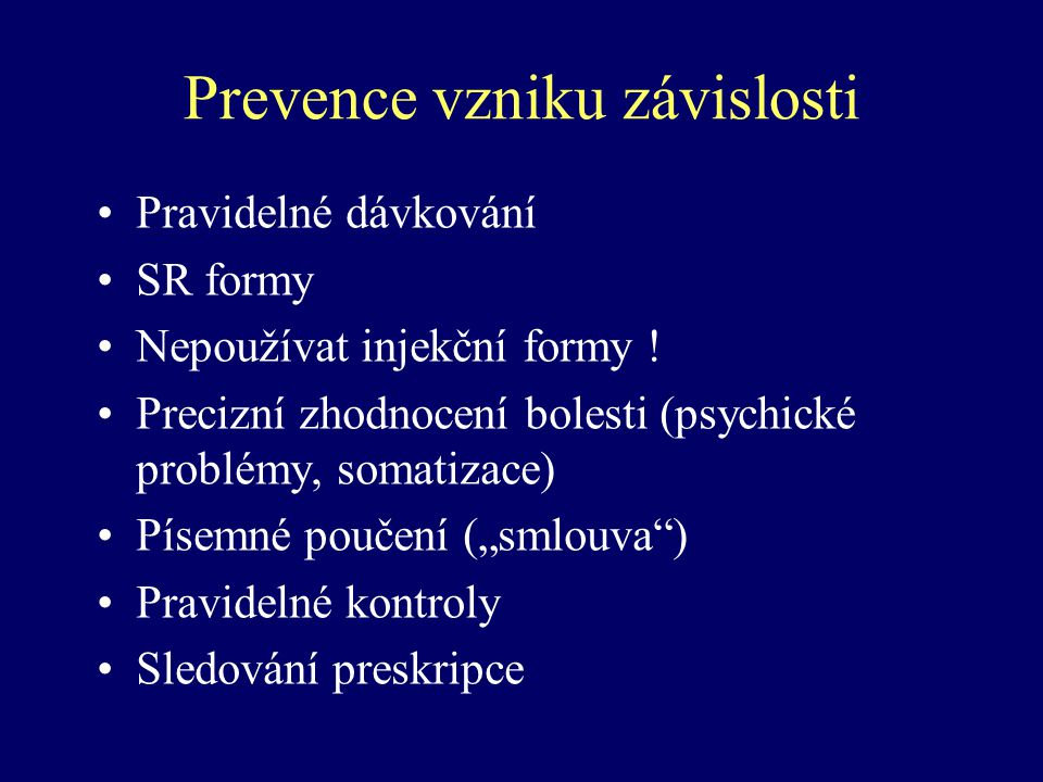 Prevence vzniku závislosti