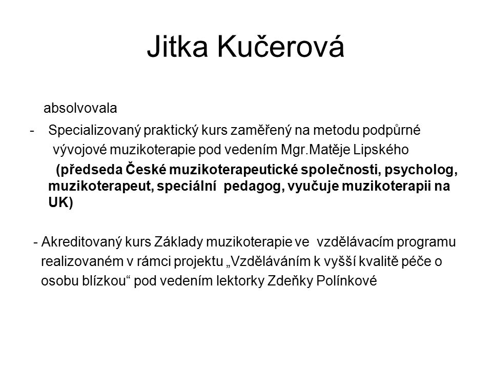 Jitka Kučerová absolvovala