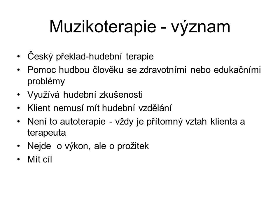 Muzikoterapie - význam