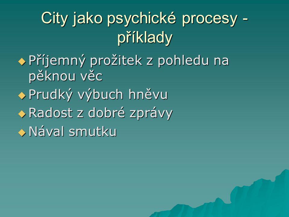 City jako psychické procesy - příklady