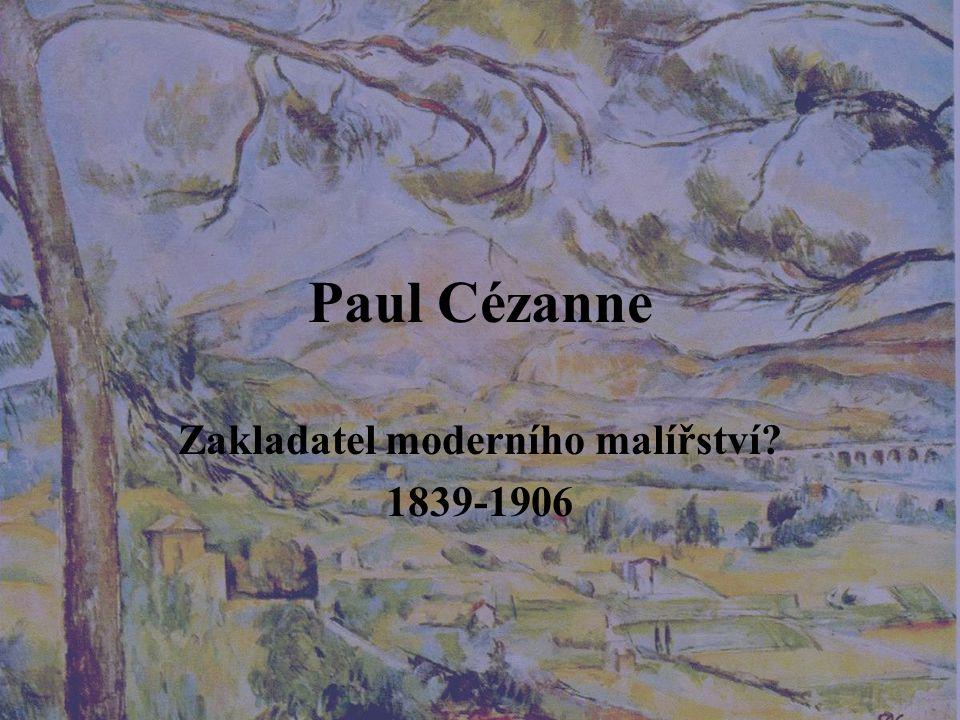 Zakladatel moderního malířství 1839-1906