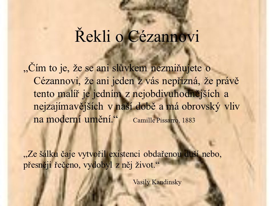 Řekli o Cézannovi