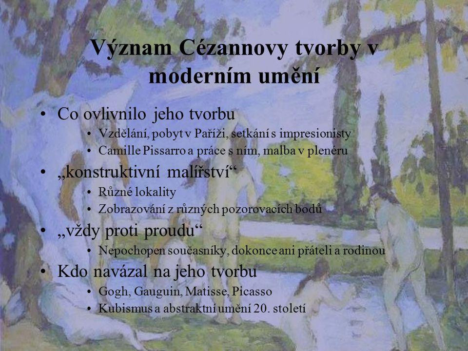 Význam Cézannovy tvorby v moderním umění