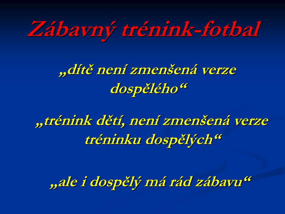 Zábavný trénink-fotbal