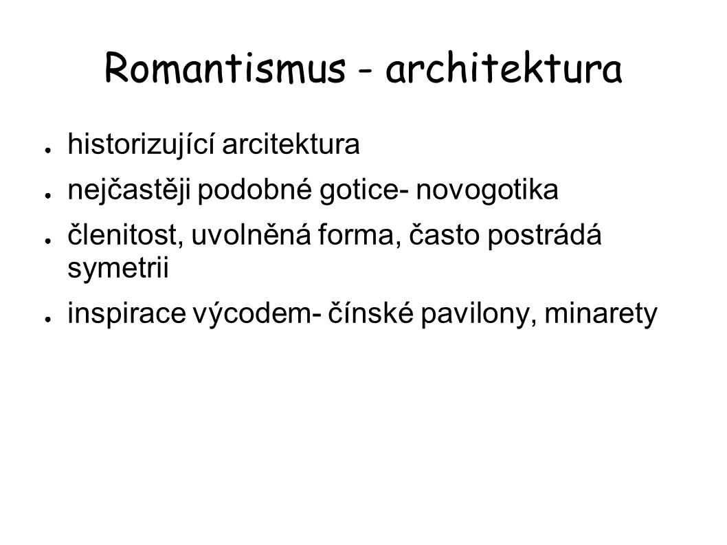 Romantismus - architektura