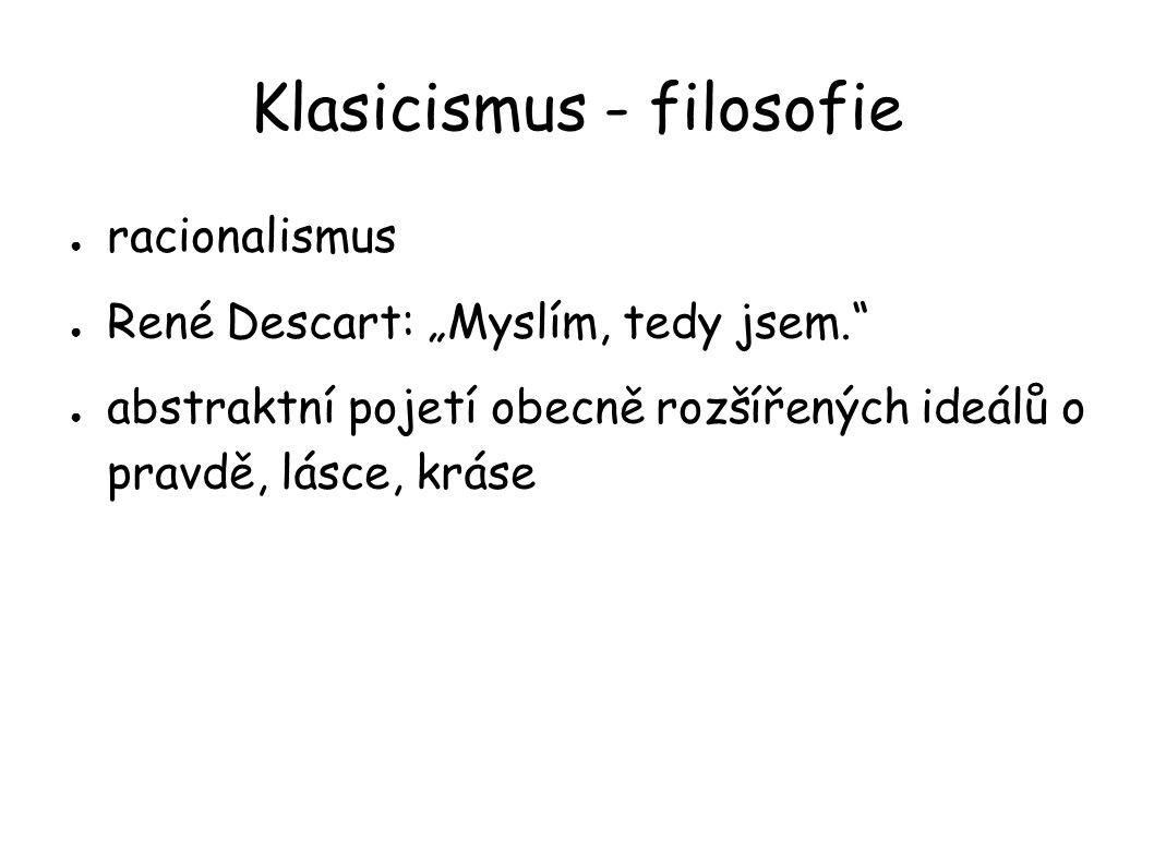 Klasicismus - filosofie