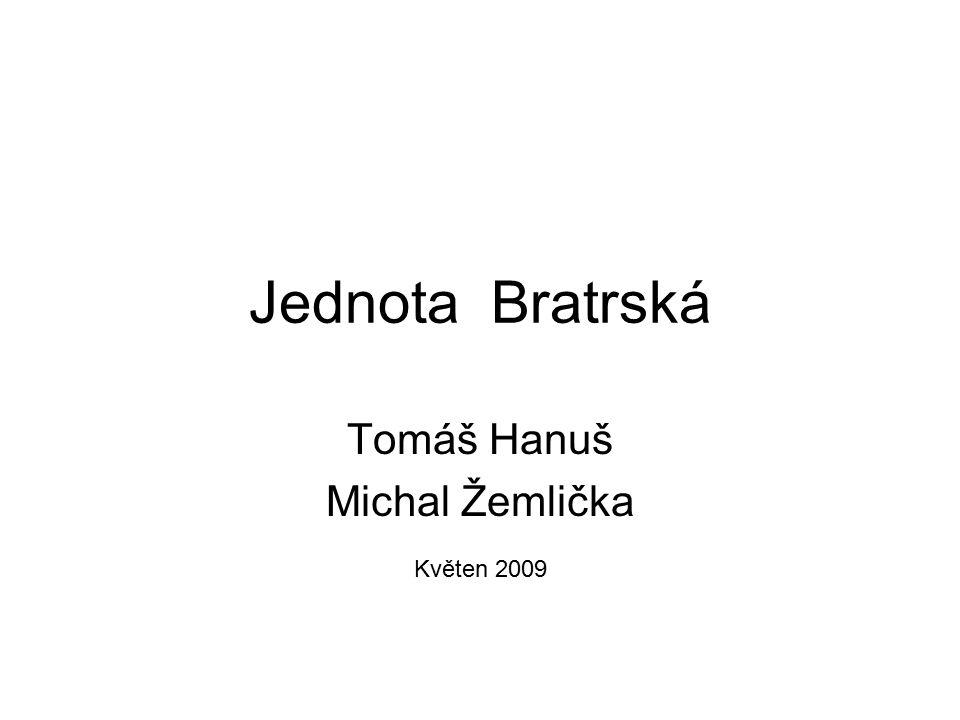 Tomáš Hanuš Michal Žemlička Květen 2009