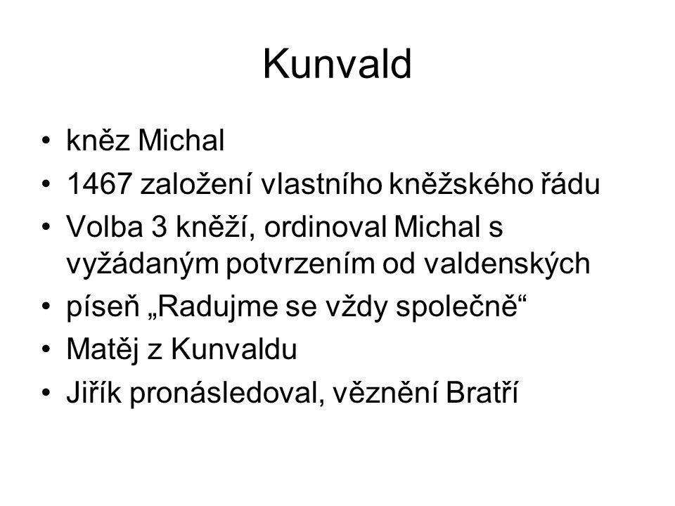 Kunvald kněz Michal 1467 založení vlastního kněžského řádu