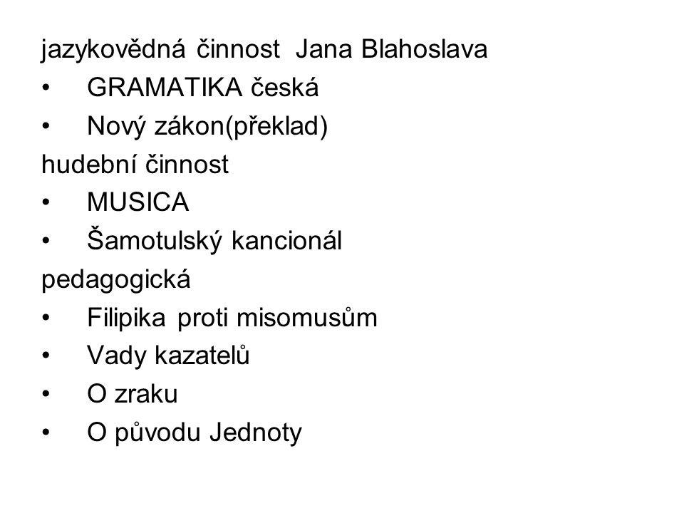 jazykovědná činnost Jana Blahoslava