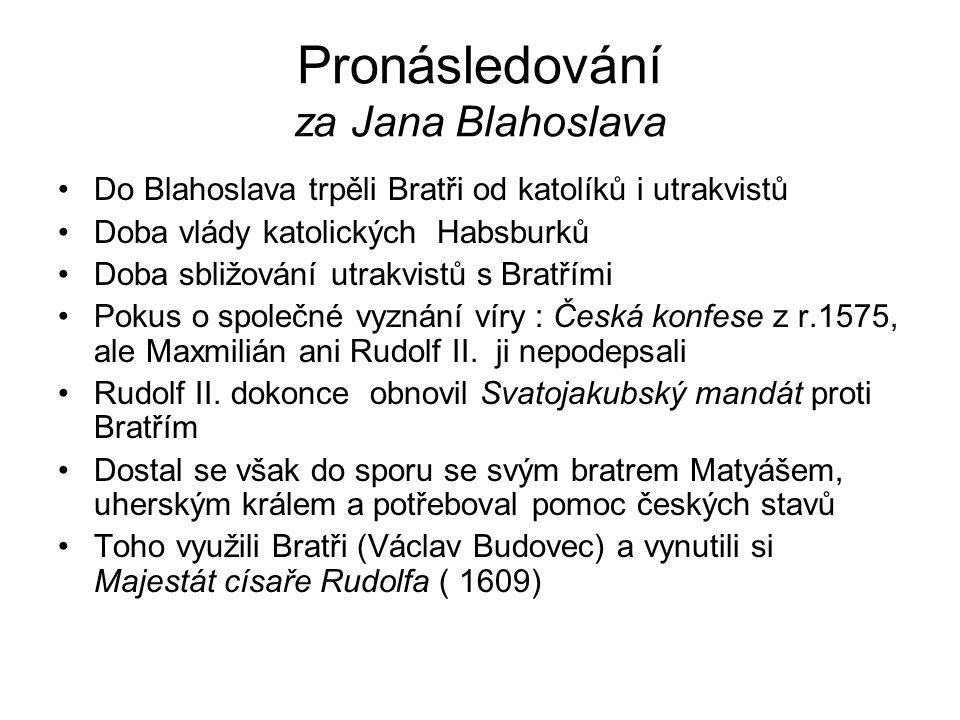 Pronásledování za Jana Blahoslava