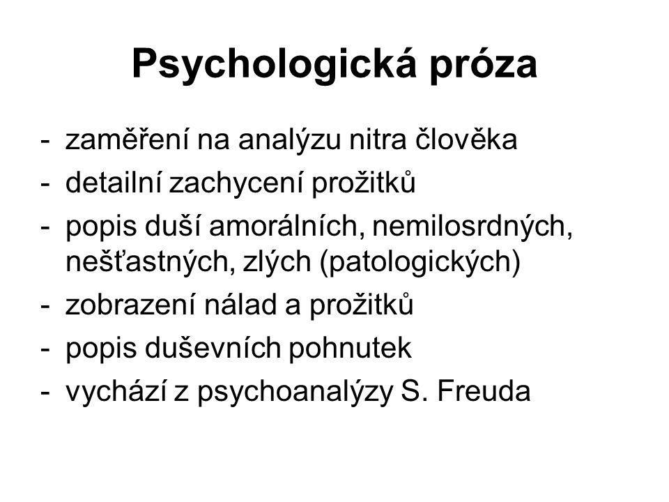 Psychologická próza zaměření na analýzu nitra člověka