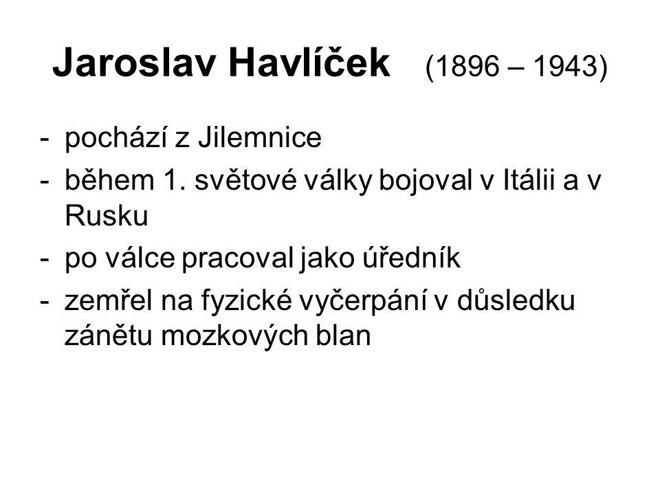 Jaroslav Havlíček (1896 – 1943) pochází z Jilemnice