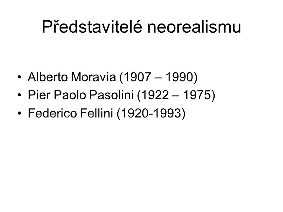 Představitelé neorealismu