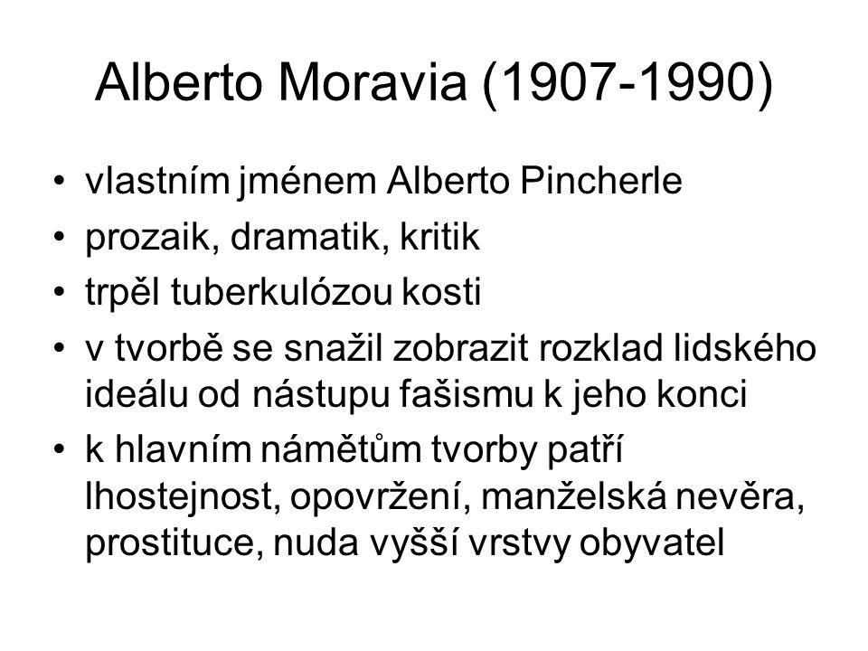 Alberto Moravia (1907-1990) vlastním jménem Alberto Pincherle