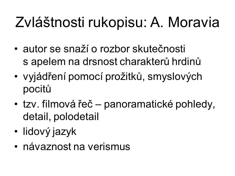 Zvláštnosti rukopisu: A. Moravia