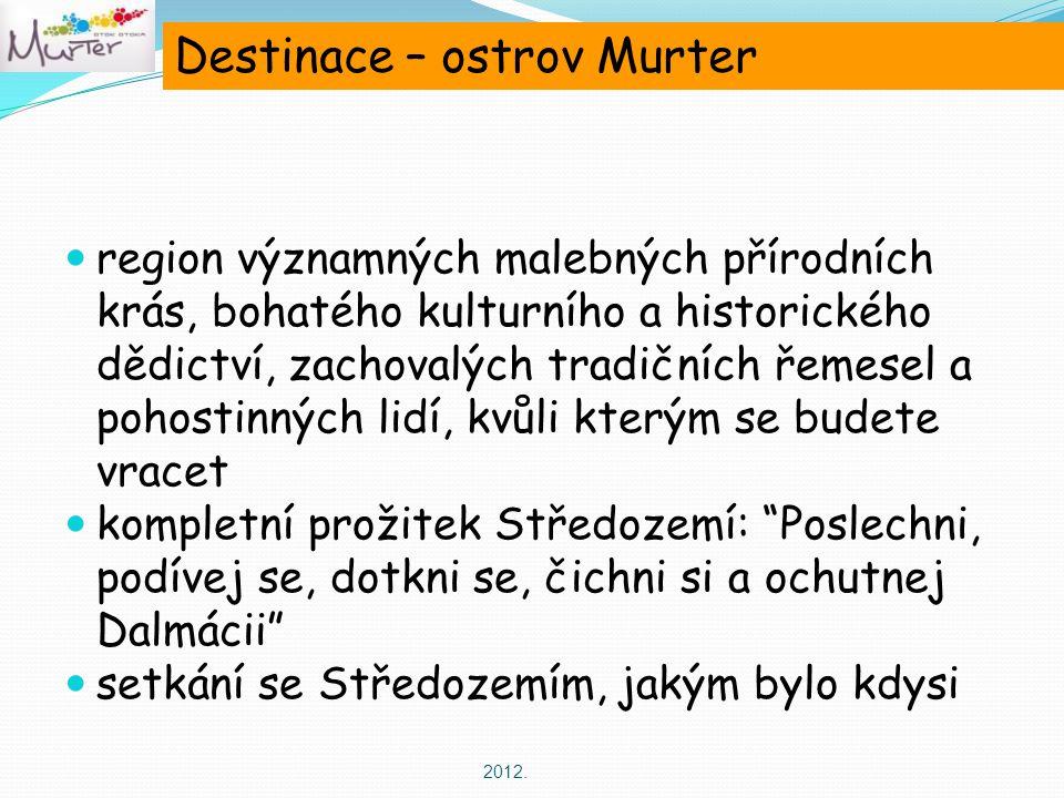 Destinace – ostrov Murter