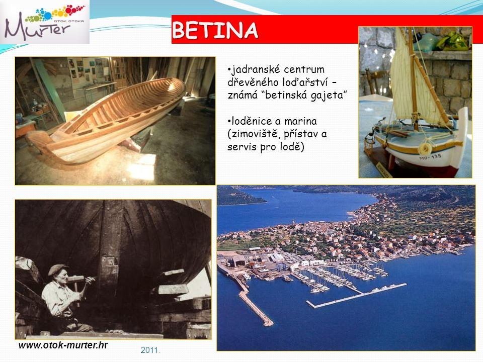 BETINA jadranské centrum dřevěného loďařství – známá betinská gajeta