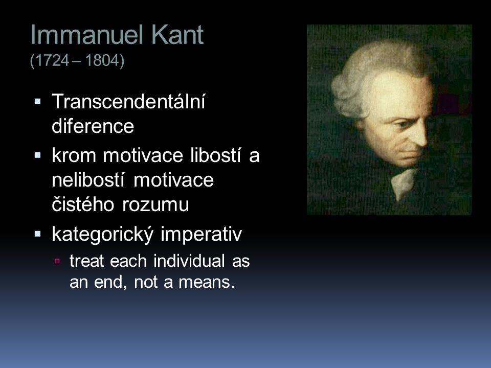 Immanuel Kant (1724 – 1804) Transcendentální diference