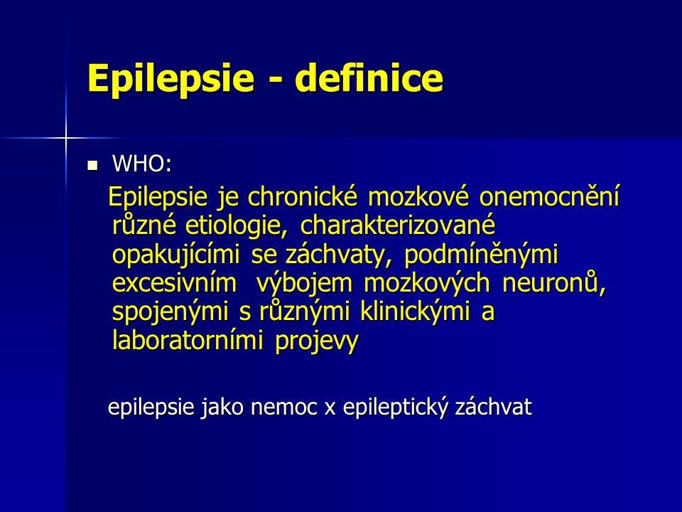 Epilepsie - definice WHO: