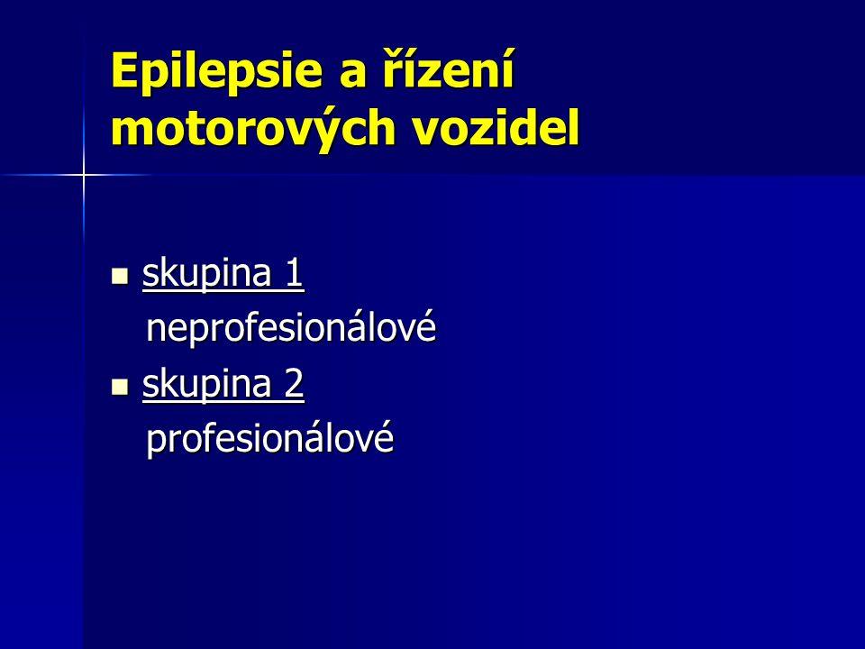 Epilepsie a řízení motorových vozidel