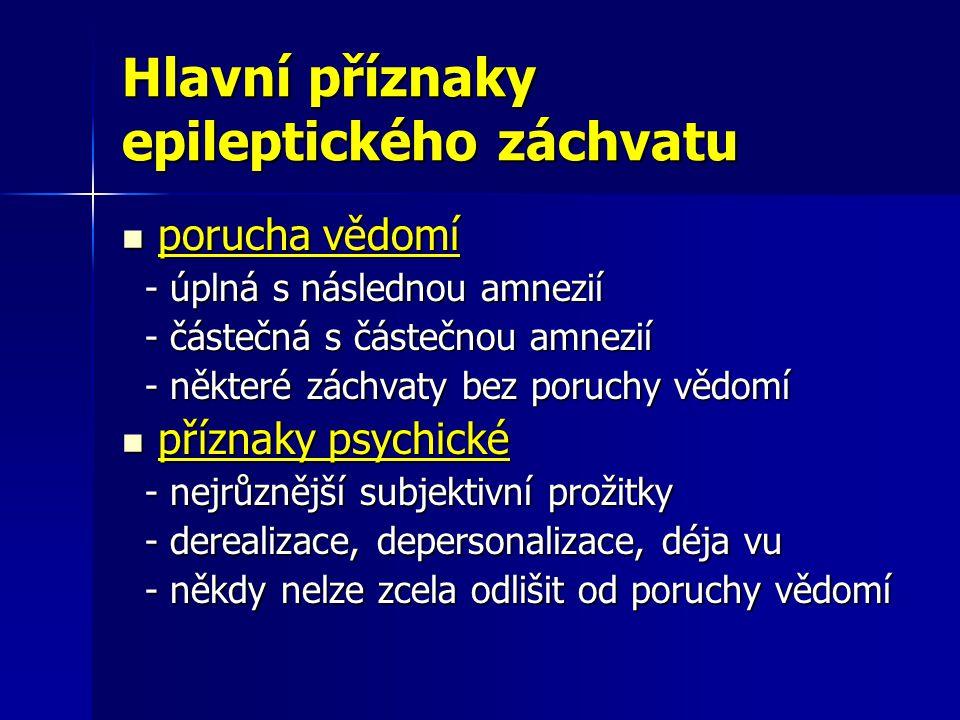 Hlavní příznaky epileptického záchvatu