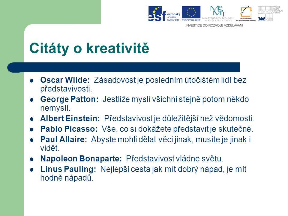 Citáty o kreativitě Oscar Wilde: Zásadovost je posledním útočištěm lidí bez představivosti.
