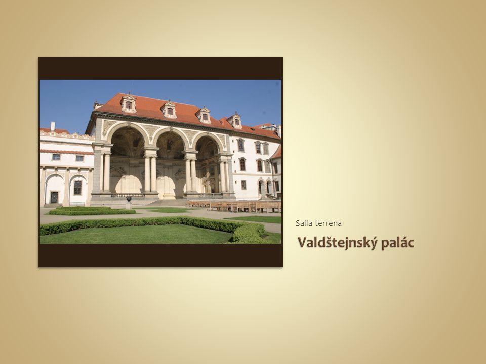 Salla terrena Valdštejnský palác