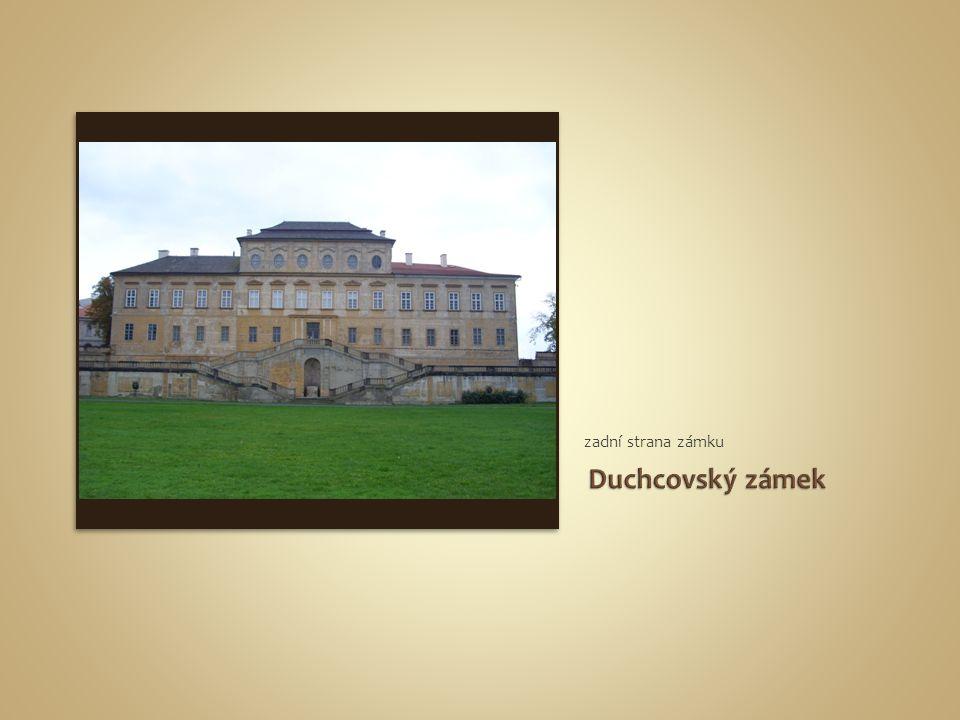 zadní strana zámku Duchcovský zámek