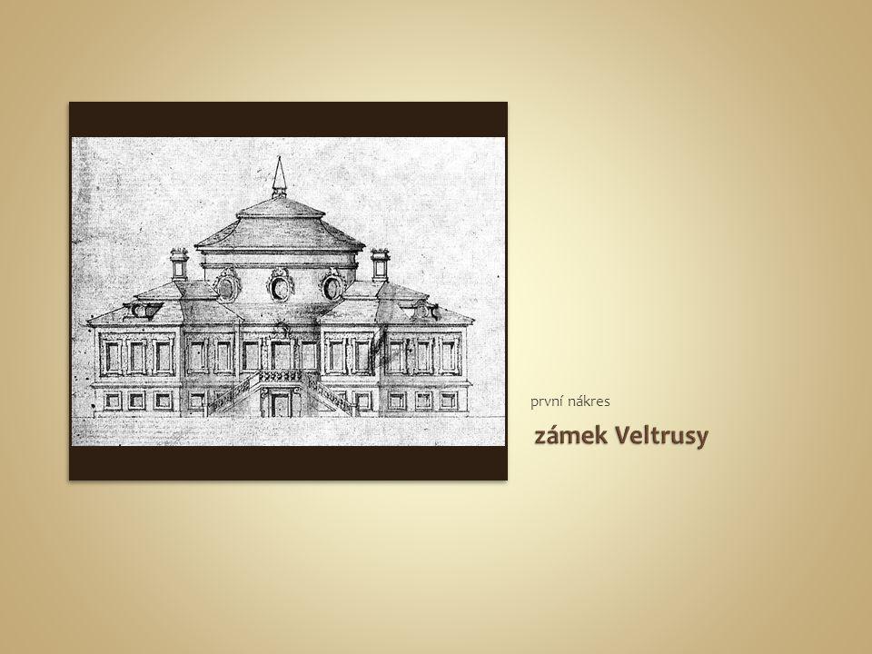 první nákres zámek Veltrusy