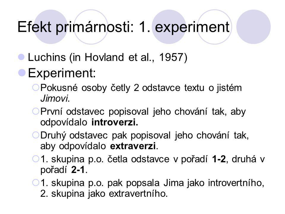 Efekt primárnosti: 1. experiment