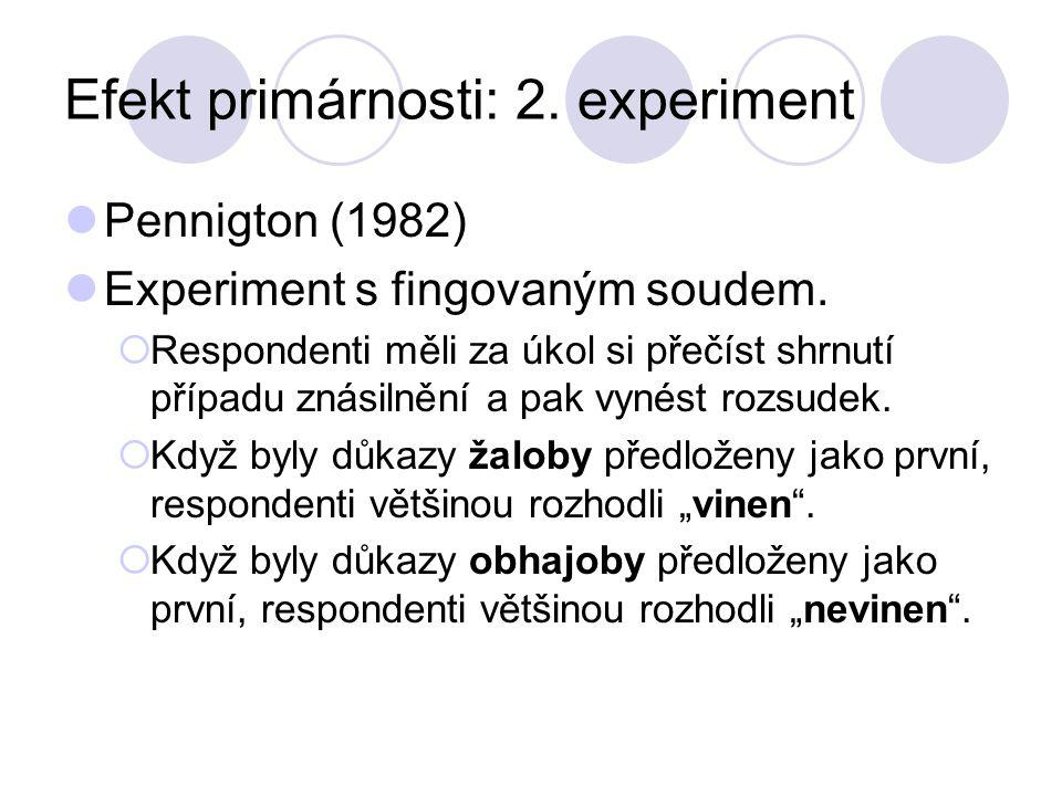 Efekt primárnosti: 2. experiment