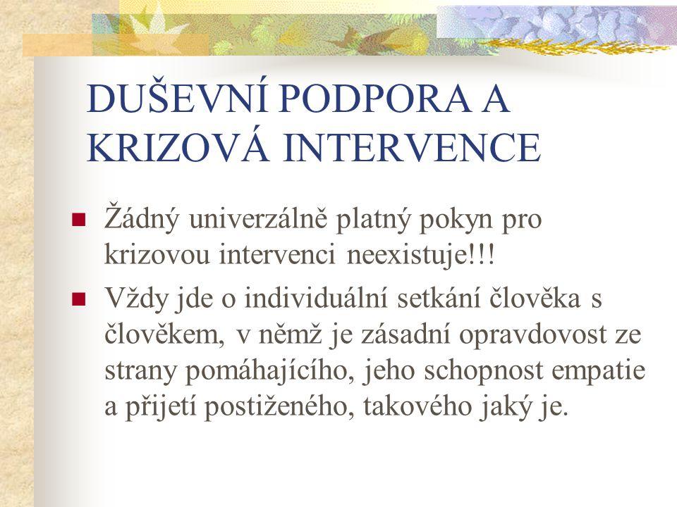 DUŠEVNÍ PODPORA A KRIZOVÁ INTERVENCE