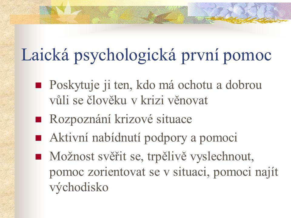 Laická psychologická první pomoc