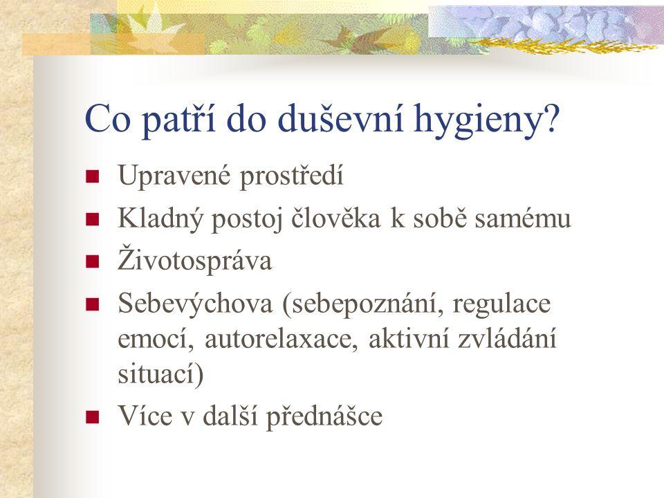 Co patří do duševní hygieny