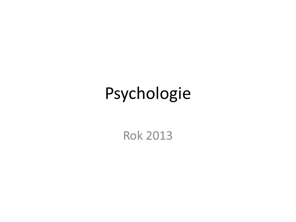 Psychologie Rok 2013