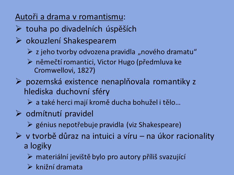 Autoři a drama v romantismu: touha po divadelních úspěších