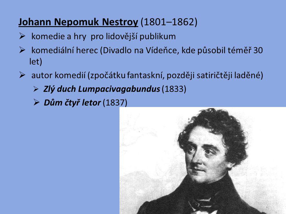 Johann Nepomuk Nestroy (1801–1862)