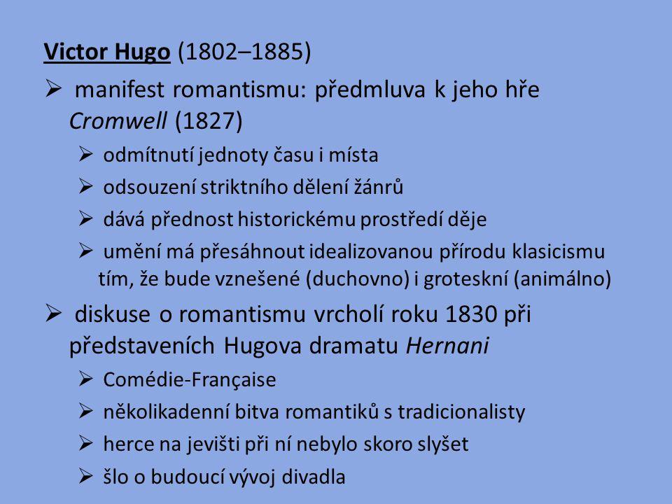 manifest romantismu: předmluva k jeho hře Cromwell (1827)