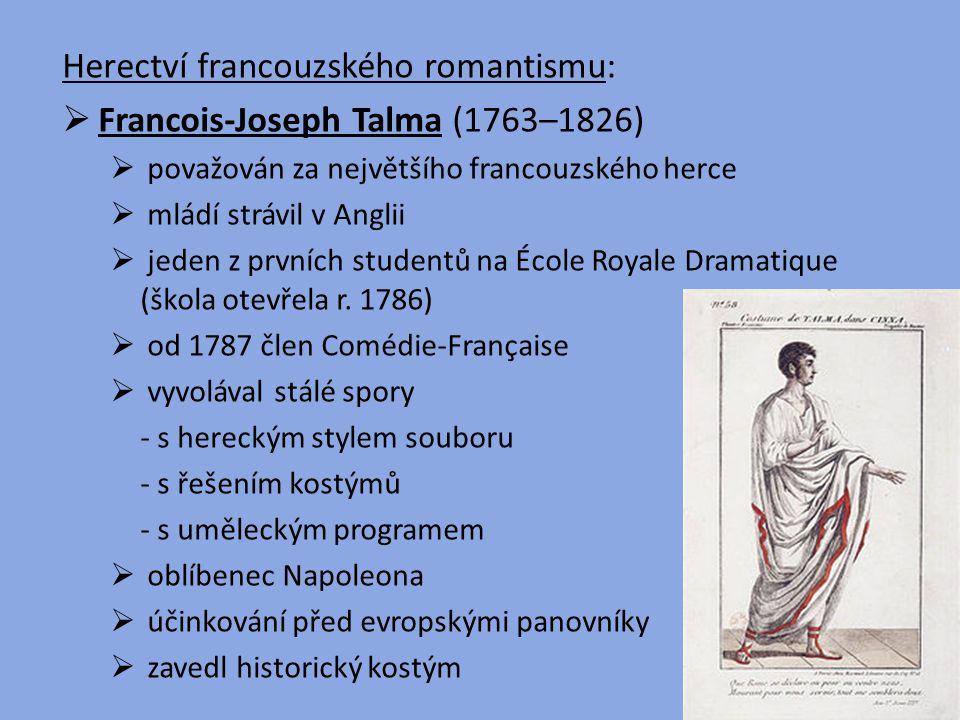 Herectví francouzského romantismu: Francois-Joseph Talma (1763–1826)