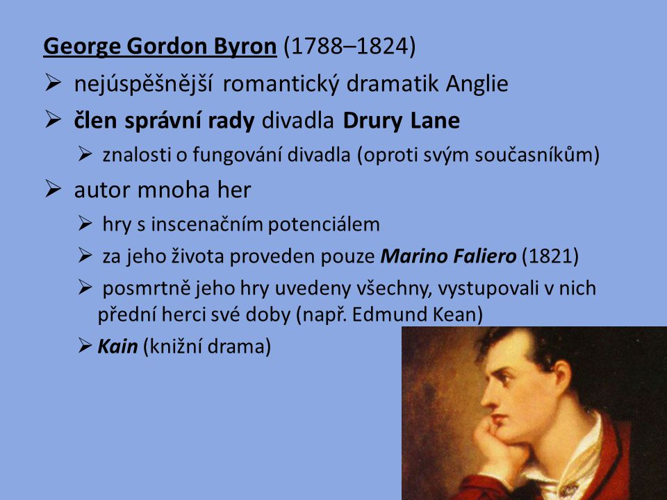 George Gordon Byron (1788–1824)